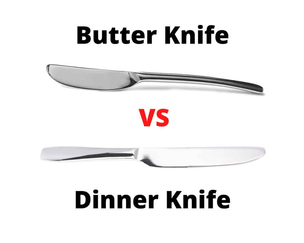 Butter Knife vs Dinner Knife